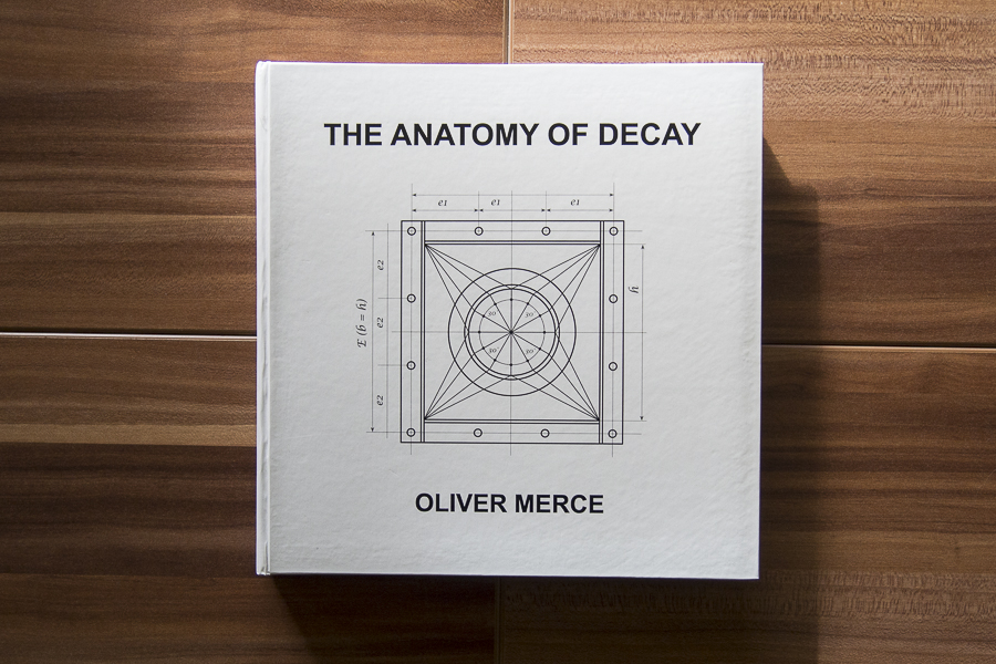 Oliver Merce - The Anatomy of Decay