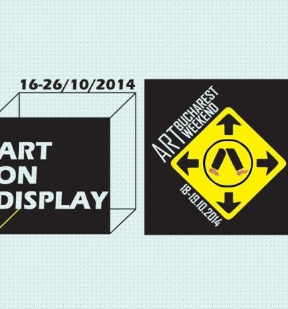 Bucharest Art Weekend and ART ON DISPLAY